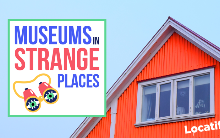 "Locatify Sponsors ""Museums In Strange Places"" Podcast by Hannah Hethmon"